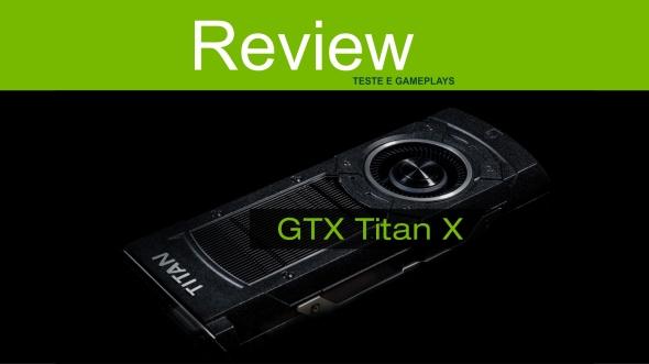 review GTX TItan X