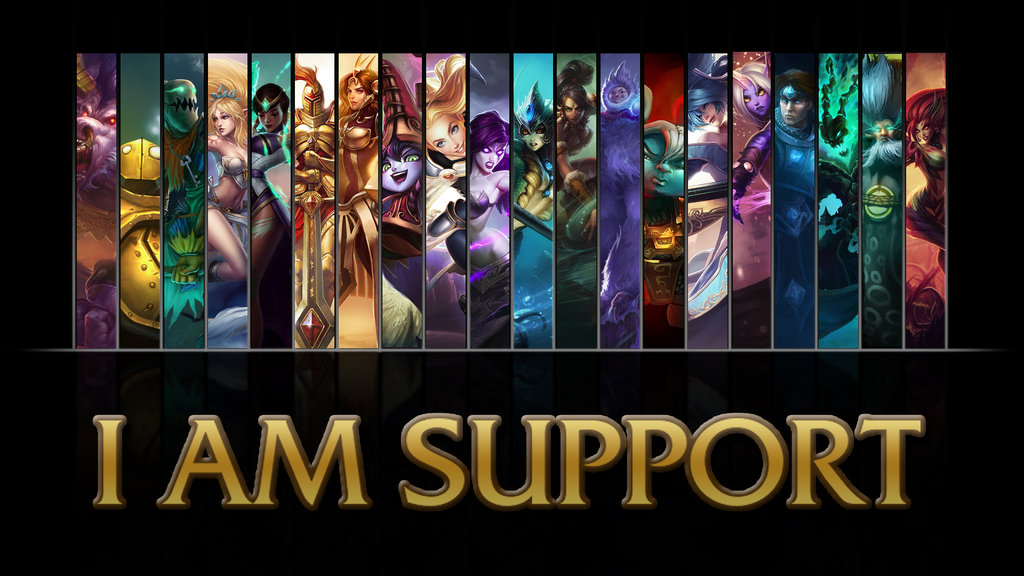 league_of_legends_i_am_support_