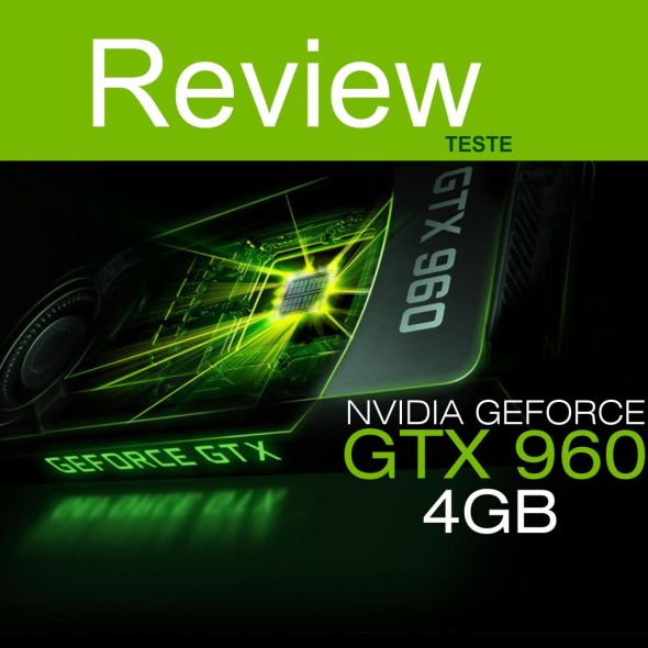 review GTX 960_benchmark_teste