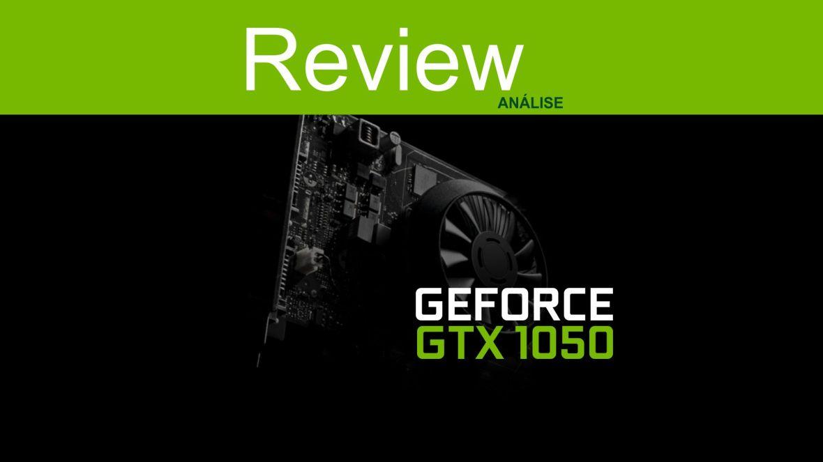 review-gtx-1050-analise-teste-comparativ-compensa-pt-br-brasil-preco