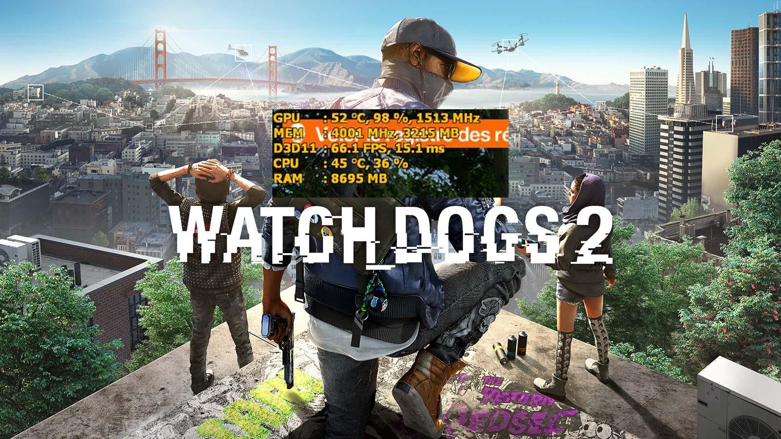 SOLUÇÃO – Como monitorar o desempenho em Watch Dogs 2 com
