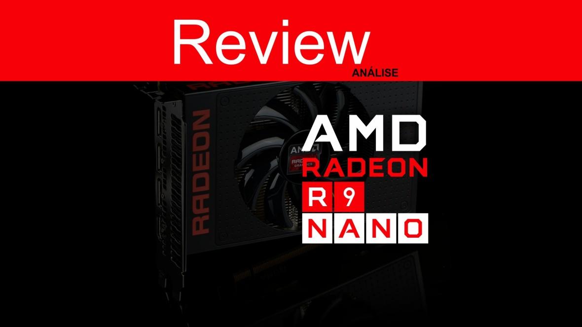 Review Radeon R9 Nano Fury PT-BR.jpg