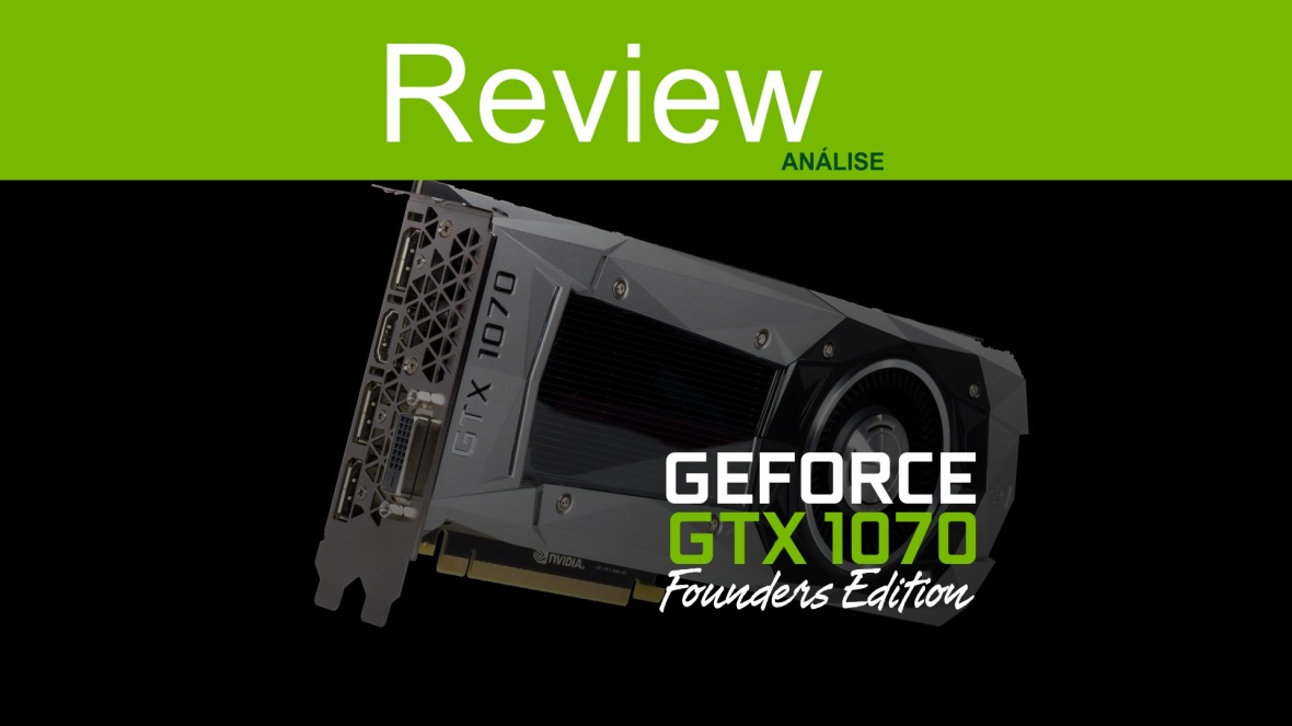 review GTX 1070 pt-br-testes-games
